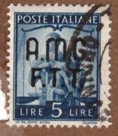 AMGFTT019 AMG-FTT  1947 SERIE DEMOCRATICA SOPRASTAMPATA LIRE 5 SASSONE NR 7 USATO - Usati