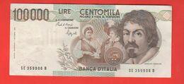 100 Mila 100.000 100000 Lire Caravaggio I° Tipo 1992 Speziali - [ 2] 1946-… : Repubblica