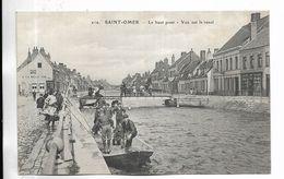 62 - Saint-Omer - Le Haut Pont - Vue Sur Le Canal . Animée - Saint Omer