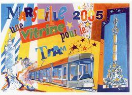 13 MARSEILLE 2005 Une Vitrine Pour Le TRAM. 21ème Salon Club Cartophile Marseillais, Scans Recto/verso  - TBE - Tramways