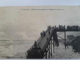 Carte Postale De Soulac Sur Mer, L'ancien Ponton Pendant La Tempête Du 17 Août 1912 - Frankrijk