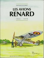 "« Les Avions Renard 1922-1979"" HAUET, A. & ROBERTY, G.  Ed. Fonds National A. Renard Bxl (1996) - Books"