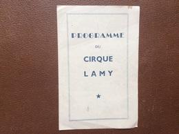 PROGRAMME CIRQUE  CIRQUE LAMY  Année 1952 - Programmi