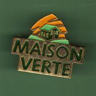 MAISON VERTE *** 1026 (7-2) - Pins