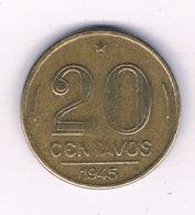 20 CENTAVOS 1945 BRAZILIE /5730/ - Brazil