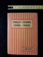 DICTIONNAIRE FRANÇAIS ESPAGNOL LAROUSSE 1926 - Dictionaries