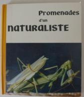 Jean Claude Roché - Promenades D'un Naturaliste /  éd.  IMA - 1961 - Nature