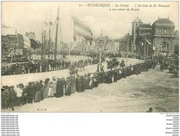 59 DUNKERQUE. La Pointe Arrivée De Poincaré à Son Retour De Russie 1915 - Dunkerque