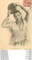 WW ALGERIE. Danseuse Mauresque Au Tambourin 1906 - Scenes