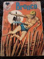 Bronco N°31-Mensuel/ Editions LUG-Décembre 1967 - Kleinformat
