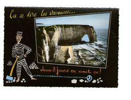 76 Etretat ça Se Tire Les Vacances Dans 8 Jours On Remet ça Bagne Bagnard Carte Fantaisie Souvenir CPSM GF Edit Estel - Etretat