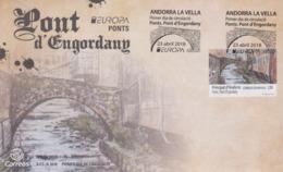 Enveloppe  FDC  1er  Jour   ANDORRA   ANDORRE   Pont   D'  Engordany    EUROPA    2018 - 2018