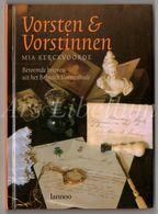 Koningshuis / Famille Royale / België / Belgique / Vorsten En Vorstinnen / Mia Kerckvoorde / Beroemde Brieven / Lannoo - Libri, Riviste, Fumetti