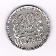 20 FRANCS 1949 ALGERIJE /5763/ - Algeria