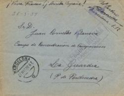 España. 1939. Carta De Barcelona Al Campo De Concentración De Camposancos - La Guardia (Pontevedra). Rara. - 1931-Tegenwoordig: 2de Rep. - ...Juan Carlos I