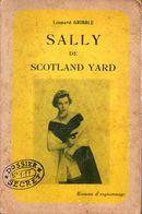 Sally De Scotland Yard Par Leonard Gribble - Collection Service Secret N°3 - Espionage