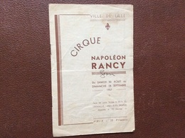 PROGRAMME CIRQUE  CIRQUE Napoleon RANCY  Ville De Lille  DU SAMEDI 30 AOÛT Au DIMANCHE 28 SEPTEMBRE 1947 - Programmes
