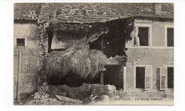 55 - LIOUVILLE - Une Maison Bombardée - 1917  (M95) - Francia