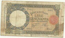 50  Lire-- 10 Ottobre 1933 Xi Anno  Fascista- 2321    D313 - [ 1] …-1946 : Reino