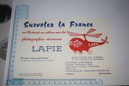 Buvard Lapie Survolez La France Photographies Aériennes Photographe Hélicoptère - Cartoleria
