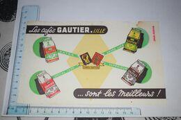 Buvard Les Cafés Gautier Lille Extra Spécial Luxe Grand Luxe Supérieur Café - Koffie En Thee