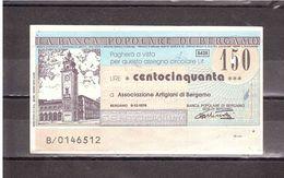 £150 BANCA POPOLARE DI BERGAMO - [10] Scheck Und Mini-Scheck
