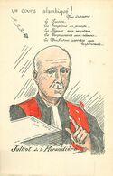 MAGISTRAT - JUSTICE - AVOCAT - MAÎTRE JULLIOT De La MORANDIERE - CPA ILLUSTRATEUR - Andere Beroemde Personen