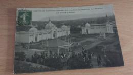 CPA -  EXPOSITION DE CLERMONT FERRAND 1910... Le Palais Des Beaux Arts De La Mécanique Et Le Kiosque à Musique - Clermont Ferrand
