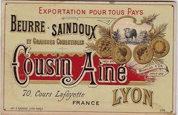 LYON / TRES BELLE ETIQUETTE 10X15 / BEURRE SAINDOUX / COUSIN AINE / 70 COURS LAFAYETTE / IMP RAMBOZ - Etichette