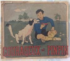 Courageux Et Pinpin - Texte Et Dessins De P. Fix-Masseau - Livres, BD, Revues