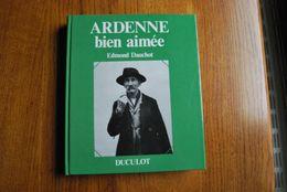 3183/ ARDENNE Bien Aimée-Photos/Régionnalisme-Edmond DAUCHOT Ollomont/ Nadrin -Duculot-Préface A.Dhôtel- - Non Classés