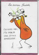 LES DEVISES SHADOK  EXCUSEZ MOI J' AI OUBLIE QUE J' ETAIS  AMNESIQUE  ( Rouxel ) - Otros Ilustradores