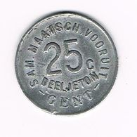 °°°  SAM.MAATSCH. VOORUIT  25 C DEELJETON  GENT  1880 - Monetari / Di Necessità