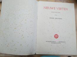 Henri Bruning Nieuwe Verten Gedichten 61 Blz Oorlogsjaren Roskam Keizersgracht Amsterdam - Poésie