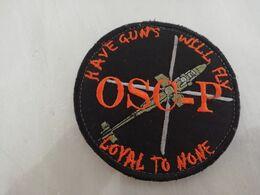 20057  MILITARIA   ECUSSON TISSU  OSC-P  HAVE GUNS WILL FLY  LOYAL TO NONE - Ecussons Tissu
