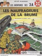 Les Aventures Des 3A. Les Naufrageurs De La Brume. Mitteï. Scout, Louveteau. Journal Tintin. Nestlé - Livres, BD, Revues