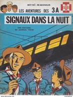 Les Aventures Des 3A. Signaux Dans La Nuit. Mitteï - M.Vasseur. Scout, Louveteau. Histoire Du Journal Tintin - Livres, BD, Revues