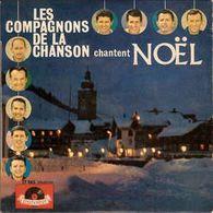 Disque 45 Tours LES COMPAGNONS DE LA CHANSON CHANTENT NOEL 1963 Polydor 27065 - Disco, Pop