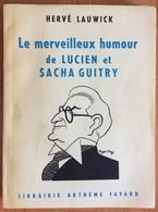 Le Merveilleux Humour  De Lucien Et Sacha Guitry - Hervé Lauwick - Theater