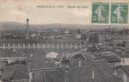 Chazelles Sur Lyon          42        Quartier Des Usines    (voir Scan) - Other Municipalities