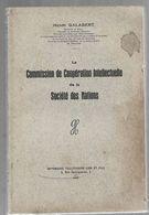 1931 - La Commission De Cooperation Intellectuelle De La Societe Des Nations - Henri Galabert - Dedicace - Livres Dédicacés