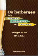 DE HERBERGEN VAN HEUSDEN , DESTELBERGEN EN BEERVELDE 1561-2013 L. GEVAERT .2013 525 Blz  HARDCOVER MET STOFOMSLAG - Sonstige