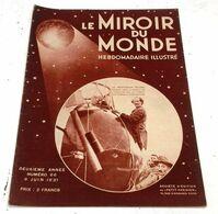 Le Miroir Du Monde N°66 Juin 1931 Sven Hedin Mongolie Chine,Breslau,Aérostat Professeur Piccard,Sacro Monte Grenade - 1900 - 1949