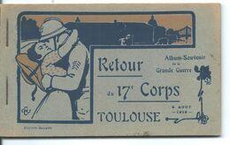 Le CARNET Complet (12 Cpa) TOULOUSE - Retour Du XVIIe Corps - 09 AOUT 1919 - BAYARD éditeur - Toulouse