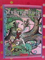 Jean-Claude Forest. Mystérieure Matin, Midi Et Soir. édition Couleurs. Dargaud 1982 - Livres, BD, Revues