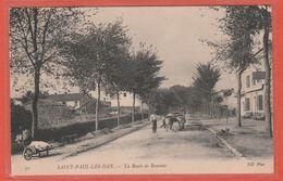CPA Carte 40 Saint Paul Les Dax 40990 Route De Bayonne Attelage Bœufs Écrite Voyagé 1915 Recto/Verso - France