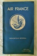 AIR FRANCE Indicateur Général Eté 1935 - 82 Pages Carte Publicité Photo Avion Hydravion Quadrimoteur Trimoteur Tourisme - Advertisements