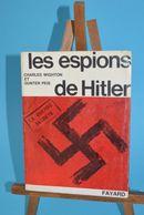 Les Espions D'Hitler - Charles Wighton - Gunter Peis - Livres