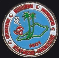 66099- Pin's -Mururoa.Plongée Sous Marine.. . île De La Polynésie Française. - Diving