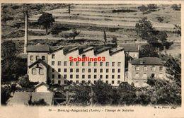 Bourg-Argental - Tissage De Soieries - Bourg Argental